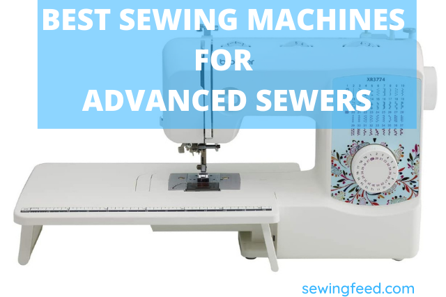best sewing machines for advanced