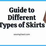 The Ultimate Guide to Different Types of Skirts