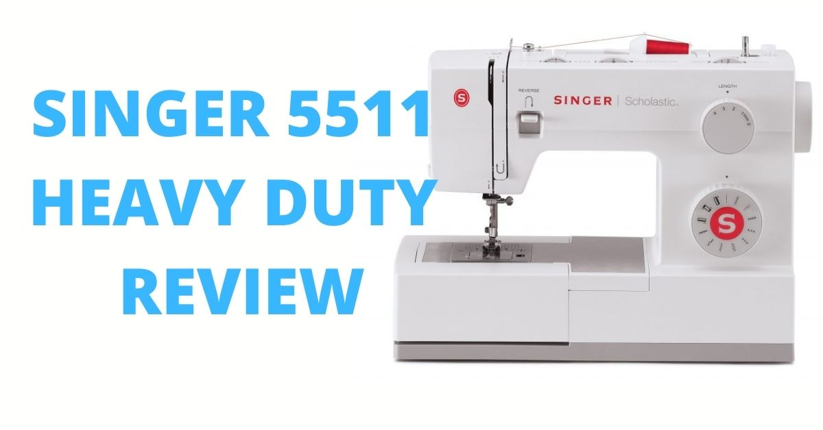 Singer Scholastic 5511 Sewing Machine Review