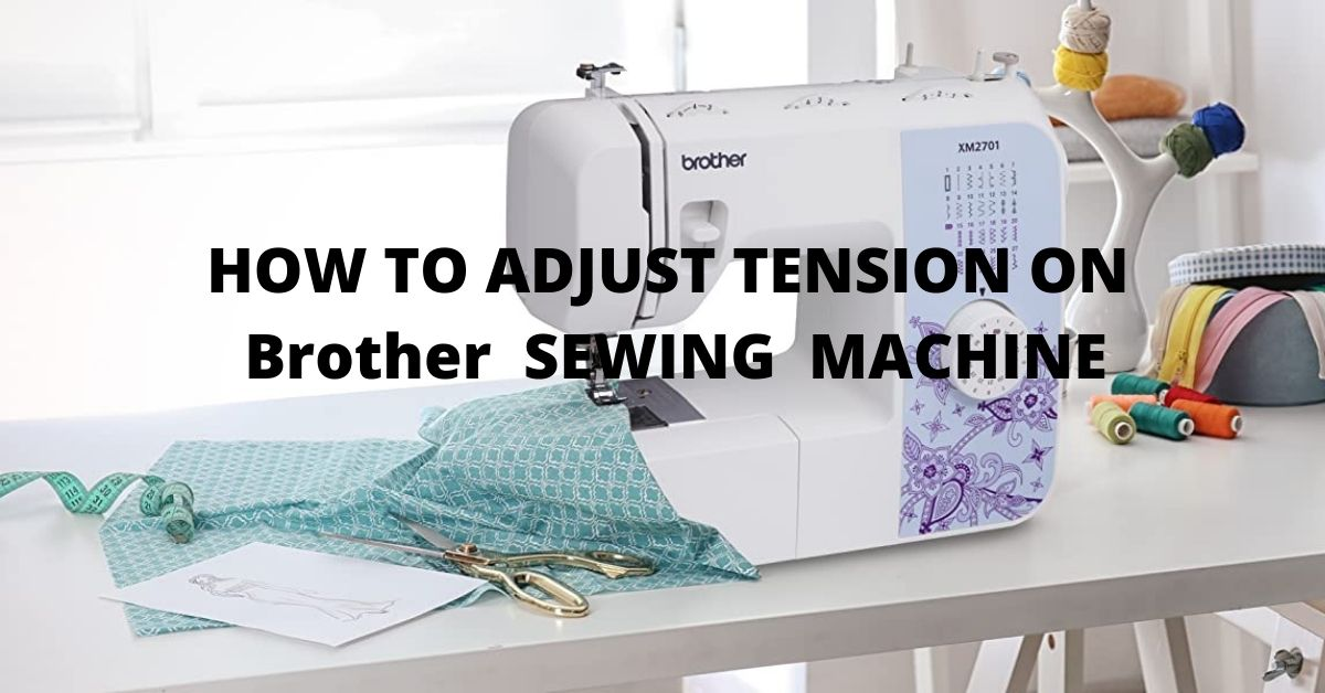how to adjust bobbin tension on brother sewing machine