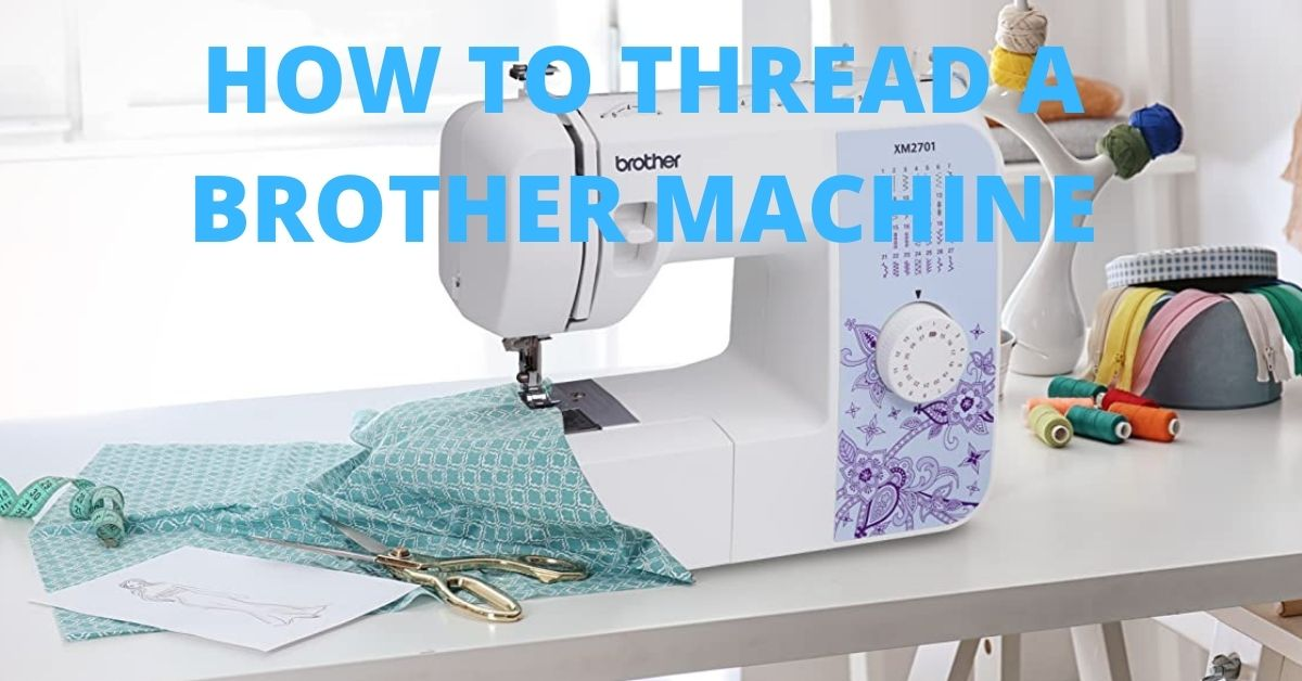 How to Thread a Needle in a Brother Sewing Machine