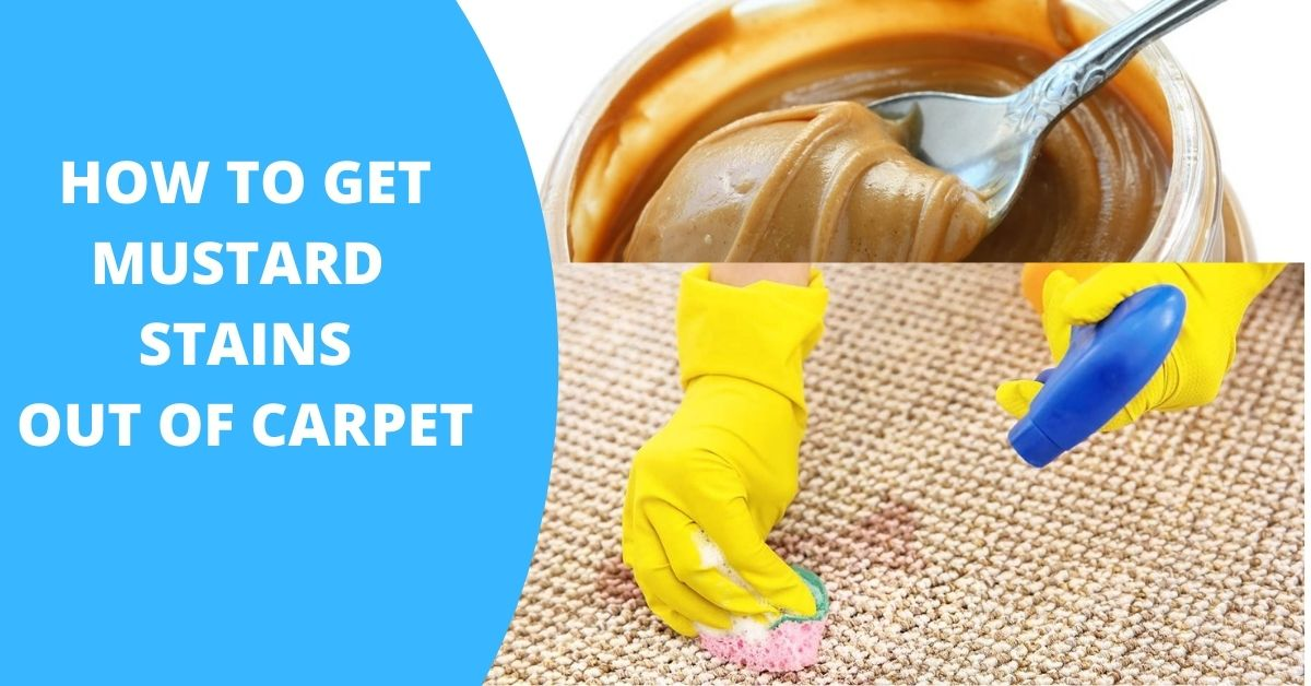 how to get mustard out of carpet